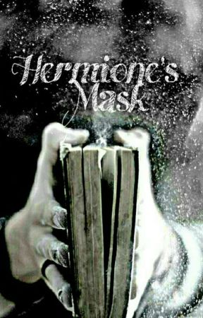 Hermione's Mask  (Eventual Snamione,maybe Sirmione) by NatalyaEkdahl