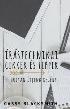 Írástechnikai cikkek és tippek - Hogyan írjunk regényt? by cassyblacksmith