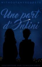 Une part d'infini by WithoutAnyRegrets