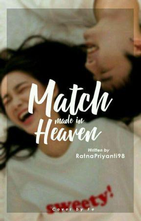 Match Made in Heaven by Ratnapriyanti98
