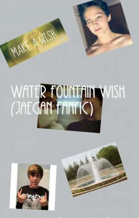 Water Fountain Wish (Jaegan Fanfic) by MyMindIsMysoul
