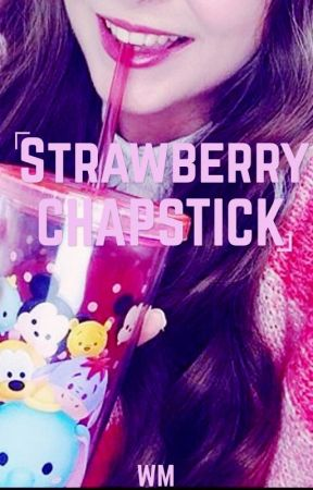 Strawberry Chapstick  by _-Wendy_Marvell-_
