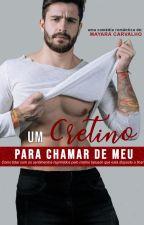 Recomeço Inesperado - Livro III by MayaraCarvalhoAutora