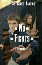No Fights by PegasusPaelen