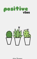 Positive Vibes | مشاعر إيجابية by Qshodz
