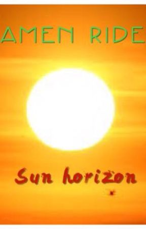 Kamen Rider: Sun Horizon  by iamnerdandgeek