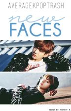 New Faces   (Jungkook x Reader x Taehyung) by averagekpoptrash