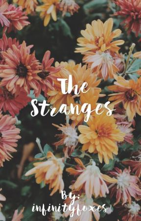 The Stranges by infinityfoxes