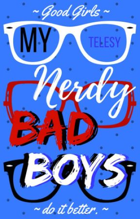 My Nerdy Bad Boys by Telesy