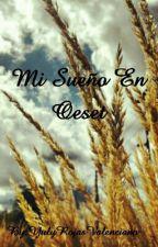 Mi Sueño En Oeset by YulyRojasValenciano