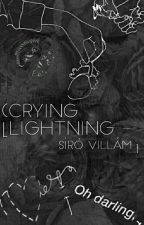 Crying Lightning - Síró villám by castawaypenguin