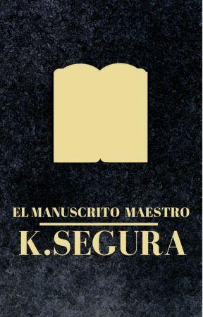 El Manuscrito Maestro by kiwisegura