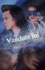 Vândută Lui Harry Styles(I. -Hey Angel-) by MystyQueen