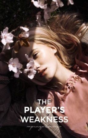 The Player's Weakness | ongoing by RapunzelsSaviour