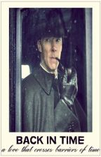 Back in time - a love that crosses barriers of time | Johnlock by freebatchs