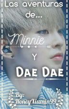 Las aventuras de Minnie y DaeDae [ChenMin] by HoneyXiumin99
