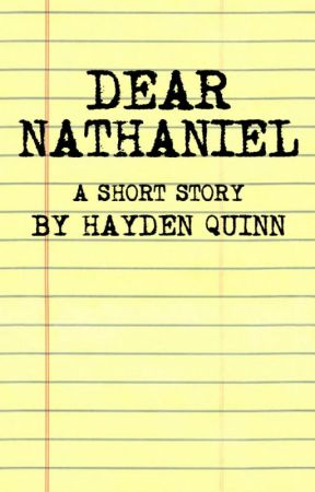 Dear Nathaniel by hayden_quinn
