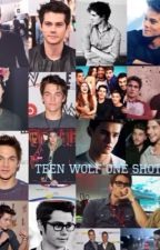 Teen wolf one shots by laineyevelyn