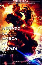 Leyendo La Marca de Atenea en el Pasado by Pieri_Alea