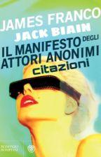 Il manifesto degli attori anonimi: citazioni (libro) by storiesofanalien