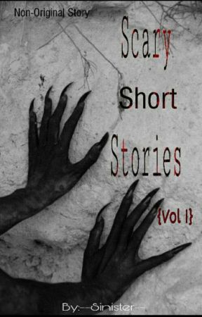 Scary Short Stories                ( by sinister1502 )  von Sinister1502
