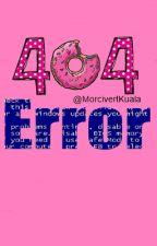 404 ERROR 🚫 TEXTING by MorcivertKuala