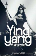 """""""Ying Yang Awards"""" ♣ INSCRIPCIONES CERRADAS ♣ by QueensBW"""