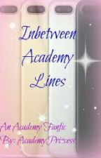 Inbetween Academy Lines by AcademyPrincess
