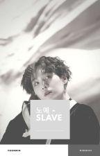 노예-Slave||Yoonmin by SugaLuver