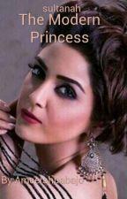 The Modern Princess  by Ameerahbabajo