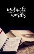 Midnight Words by earthian
