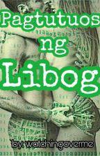 Pagtutuos ng Libog by watchingoverme