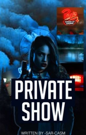 PRIVATE SHOW | A. ANDREWS by _riverdale_