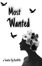 THE MOST WANTED by Reefff16
