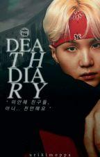 ⌈ ✓ ⌋  Death Diary 죽음 디아리 | Min Yoongi by urikimoppa