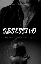 Obsessivo H.S by Bruunynhah