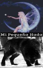 Mi Pequeña Hada. by Blondegals