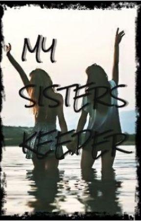 Sisters Keeper by BeingRyanLouis