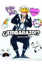 ¿¡Embarazo!? [MPREG] by gtopisrealforever