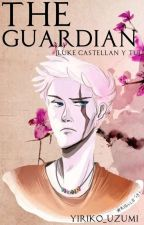 The Guardian [Luke Castellan y Tu] by Yuriko_Uzumi