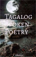 Spoken Word Poetry Tagalog by Y_BlinKeys