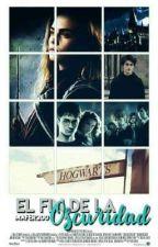 El fin de la oscuridad (Harry Potter y tú)  by marfer200