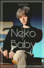 My Neko Baby ✨Chanbaek✨ #KpopAwards2017 by Jeonluv