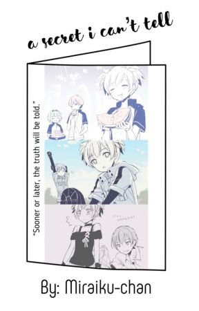 A Secret I Can't Tell by Miraiku-chan