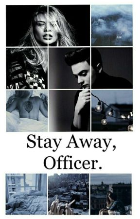 Stay Away, Officer. by karenserhan