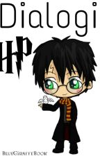 Dialogi HP by BlueGiraffeBook