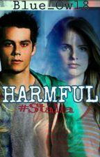 HARMFUL ~>Stalia<~ by Blue_Owl8