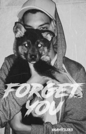 forget you; dysn