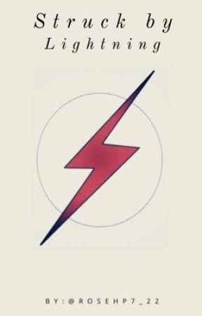 Struck By Lightning  by Rosehp7_22
