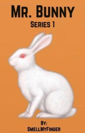 Mr. Bunny by SmellMyFinger
